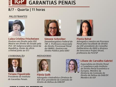 """Webinário IGP: """"As criminalistas falam sobre garantias penais"""""""