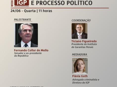 Webinários IGP: Garantias fundamentais e processo político