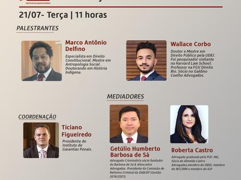 """WEBINÁRIO IGP: """"Os instrumentos constitucionais de proteção às garantias penais"""""""