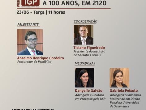 Webinários IGP: O que esperar do direito penal daqui a 100 anos, em 2120?