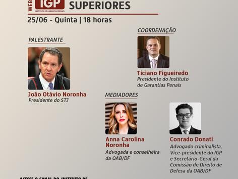 Webinários IGP: Habeas Corpus nos Tribunais Superiores