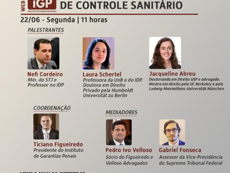 Webinários IGP: As garantias penais e o acesso a dados para fins de controle sanitário