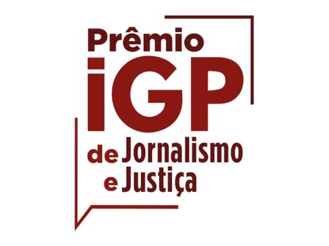 PRÊMIO IGP DE JORNALISMO E JUSTIÇA