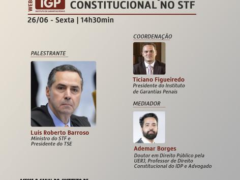 Webinários IGP: Constituição e Direito Penal: A jurisdição constitucional no STF