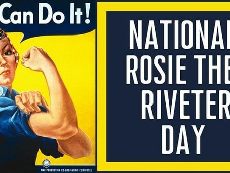 Rosie The Riveter Day