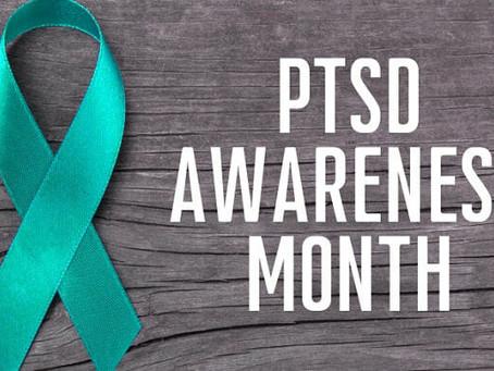 PTSD Awareness Month | June 2021