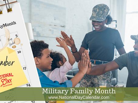 MILITARY FAMILY MONTH – November