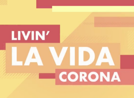 Livin' La Vida Corona