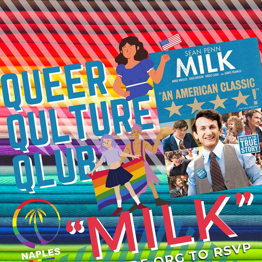 """Queer Qulture Qlub - """"Milk"""" 2008 Film"""