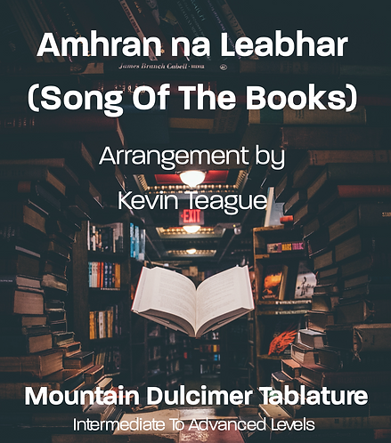 Amhran na Leabhar (Song Of The Books)l - Dulcimer Tablature