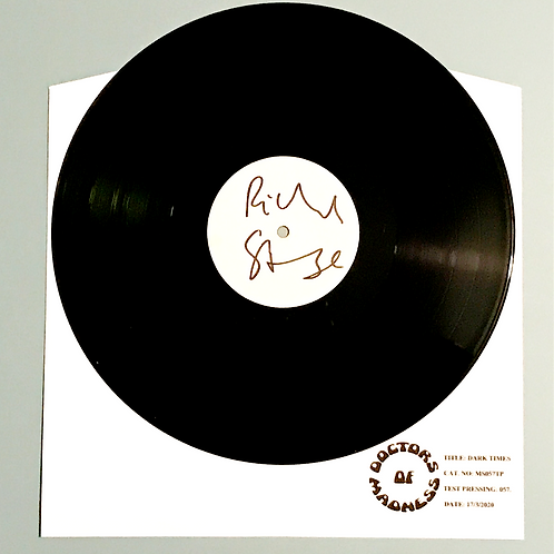 """DARK TIMES """"TEST PRESSING"""" limited to 100 & Signed edition."""