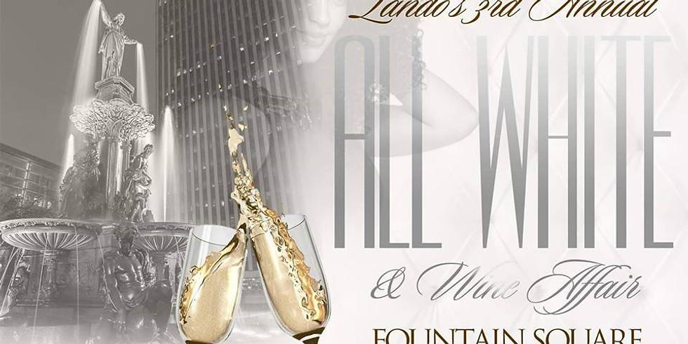 LANDO'S 3rd ANNUAL ALL WHITE & WINE AFFAIR