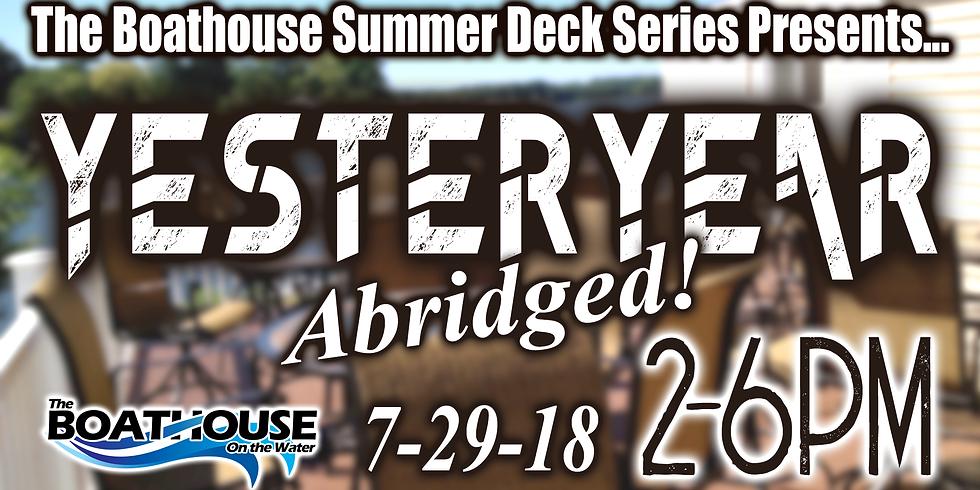 Summer Deck Series - YESTERYEAR