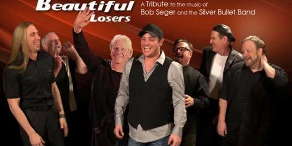 The Beautiful Losers - Bob Segar Tribute!