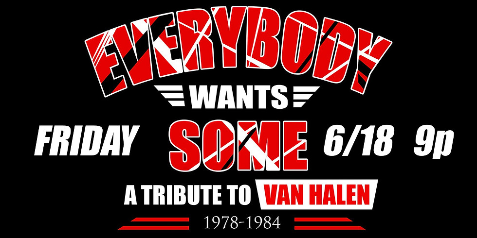 Everybody Wants Some - VH Tribute