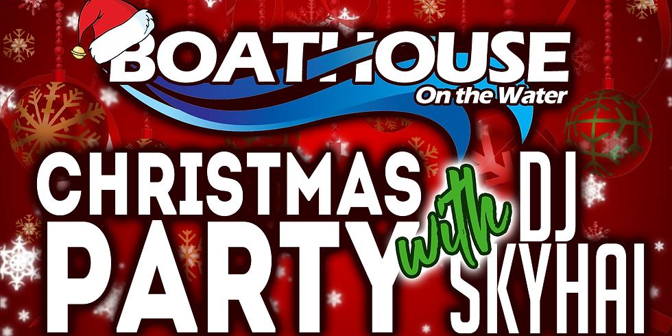 Boathouse XMAS Party!