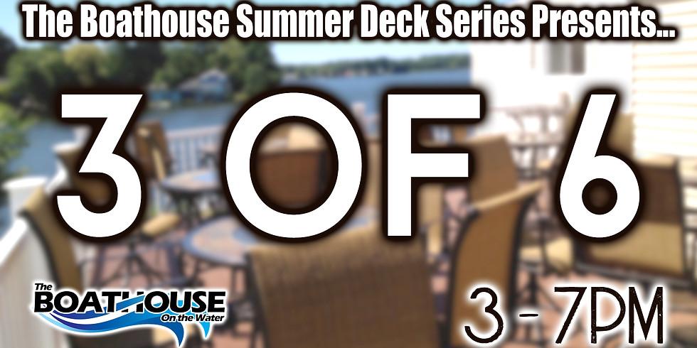 SUMMER DECK SERIES: 3 of 6