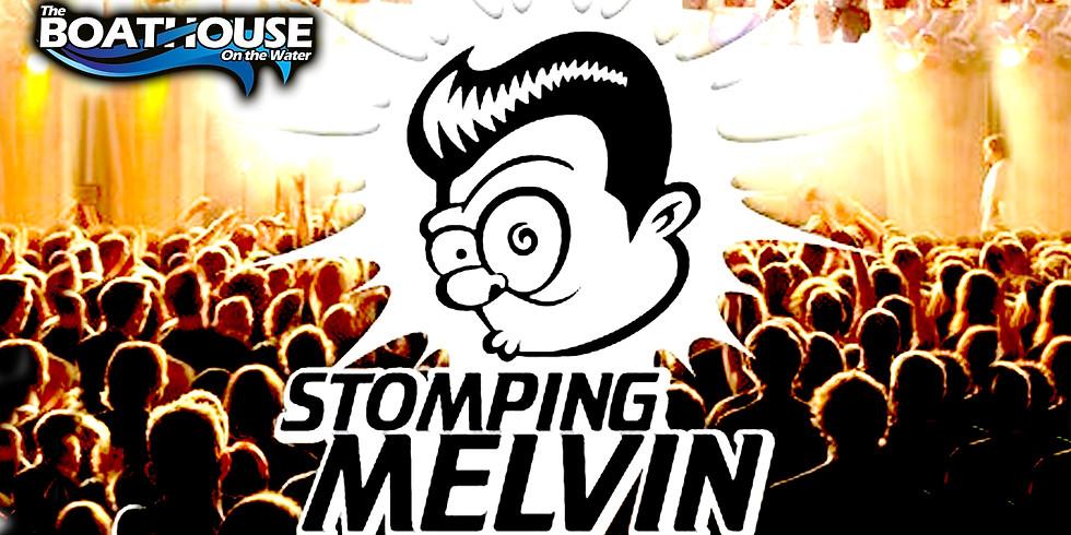 STOMPING MELVIN