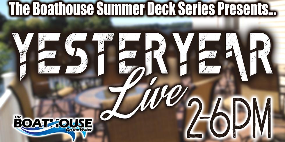 YESTERYEAR - Summer Deck Series