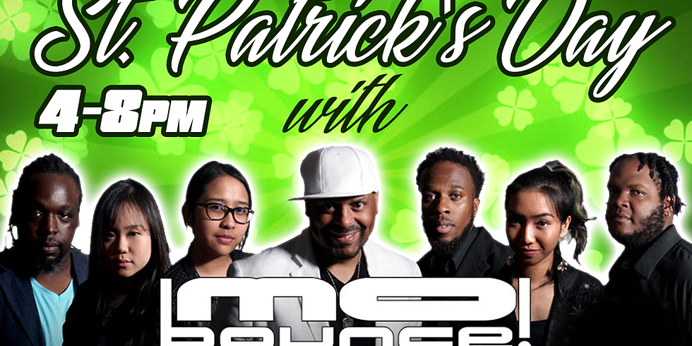 St. PATRICK'S DAY w/  MO BOUNCE !