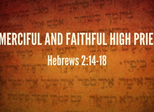 Jesus Our Merciful And Faithful High Priest