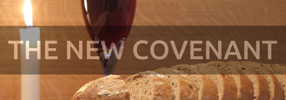 New Priesthood - New Covenant