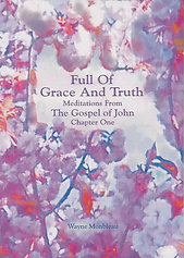 Full Of Grace And Truth - #FULL