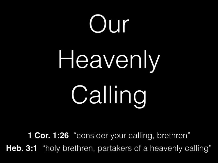 Partakers Of A Heavenly Calling