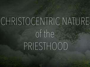 The Nature Of Our Priesthood