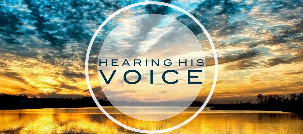 The Blessings Of Hearing His Voice