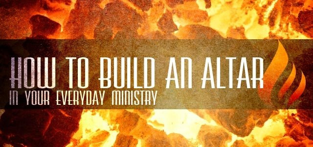 Building An Altar To The Lord