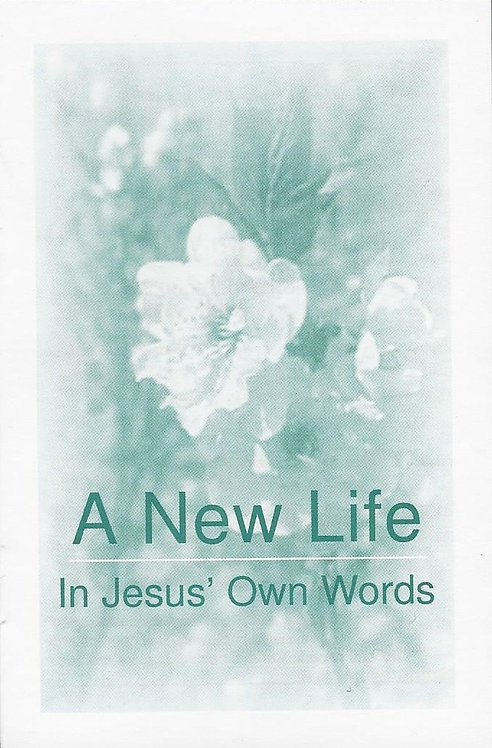 A New Life in Jesus' Own Words - #ANL/10