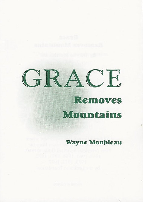 Grace Removes Mountains - #GRBKLT