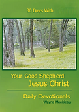 Free book with your donation - 30 Days with Your Good Shepherd Jesus Christ