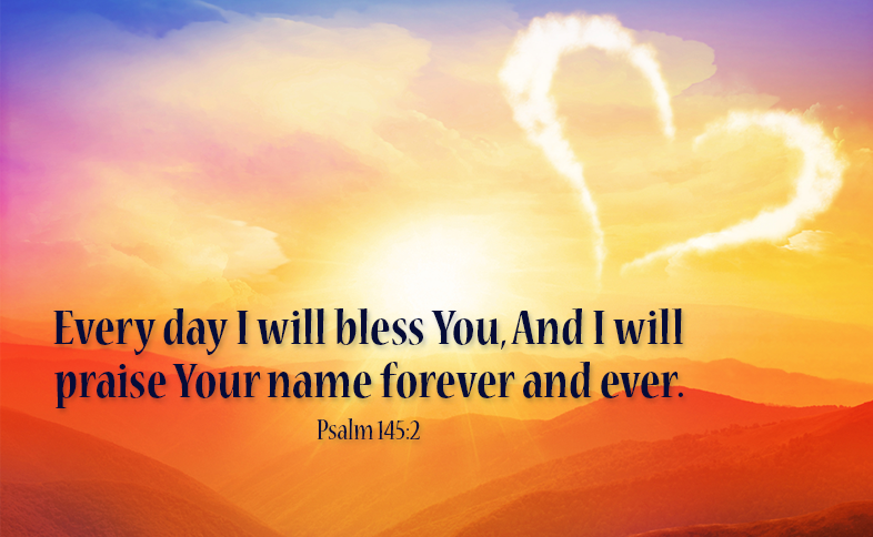 I Will Bless Your Name Forever And Ever