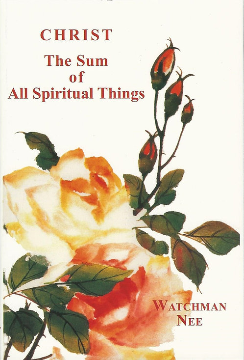 Christ The Sum of All Spiritual Things - #THESUM