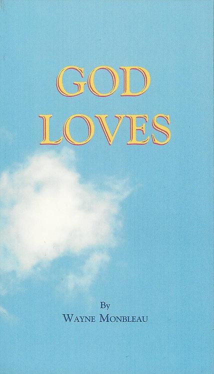 God Loves - #LOVES