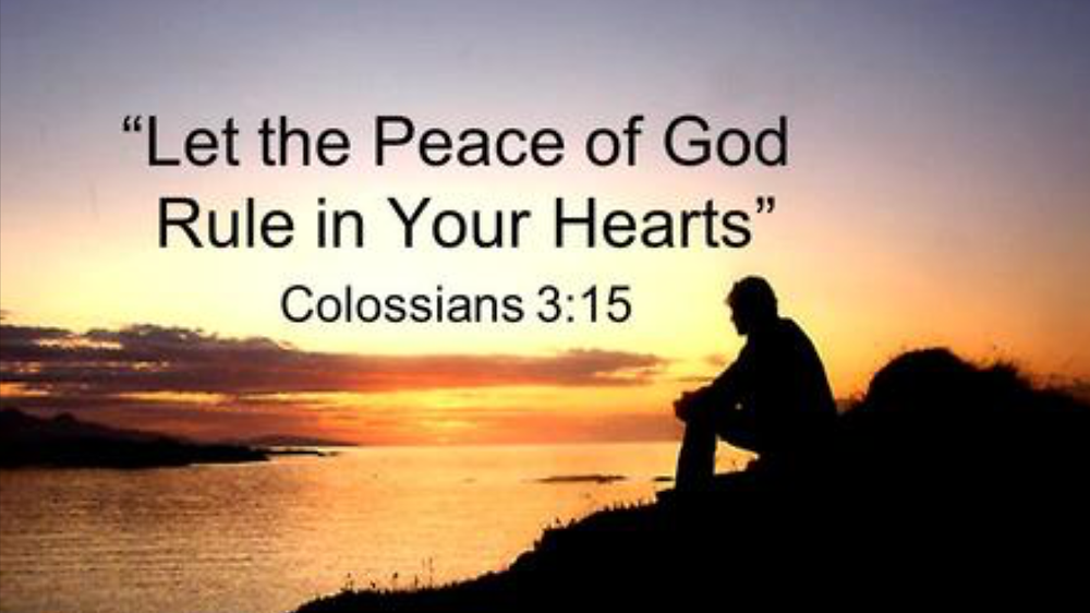 The Peace Of Christ Rules... In Our Hearts