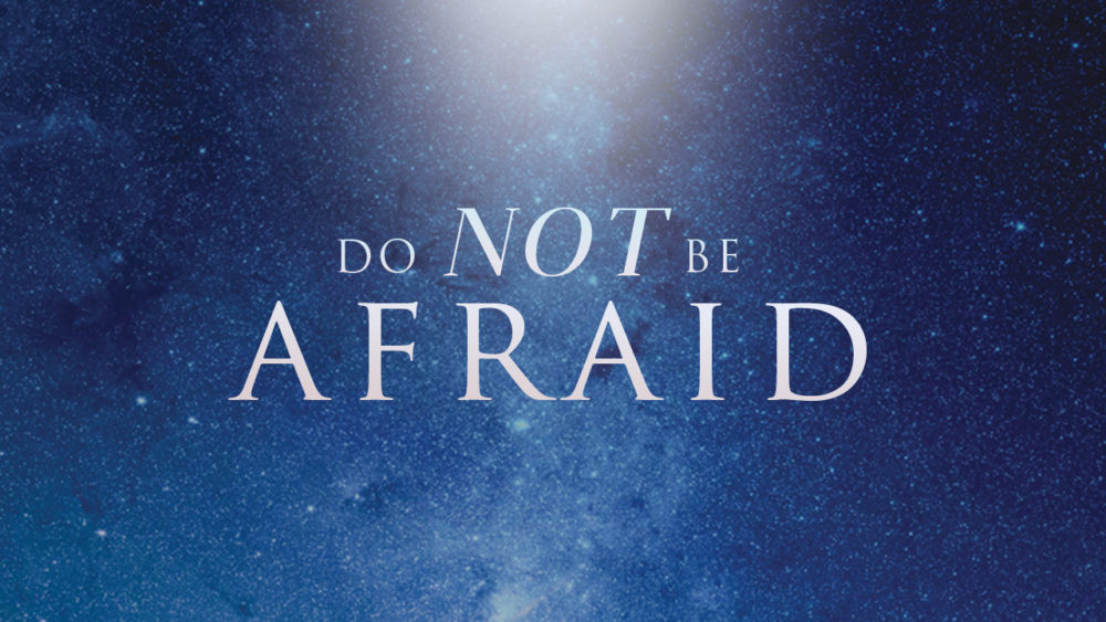 The Message Of The Angel - Do Not Be Afraid