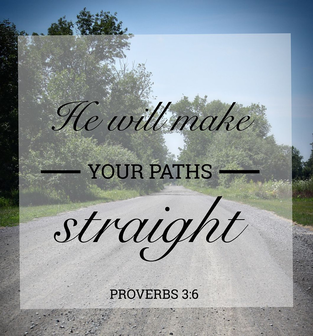 He Will Make Your Paths Straight