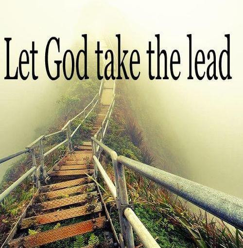 Walk With God And Let God Take You