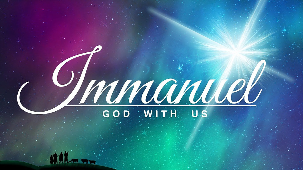 Immanuel Is With Us Now