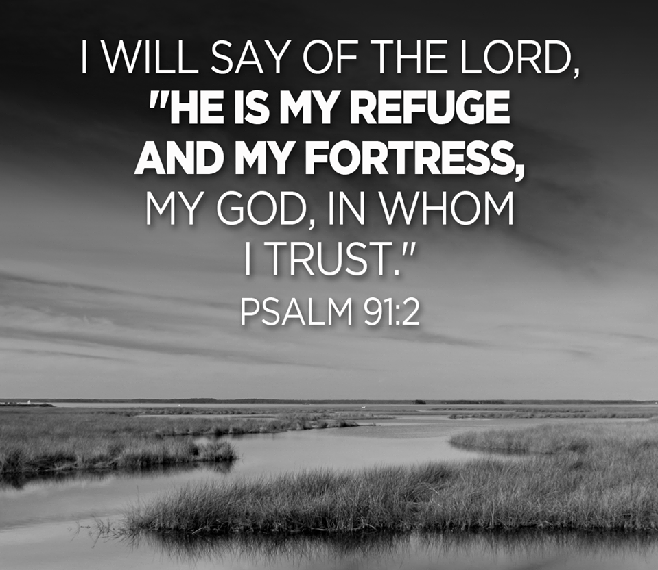"""Say To The Lord """"My God, In Whom I Trust!"""""""