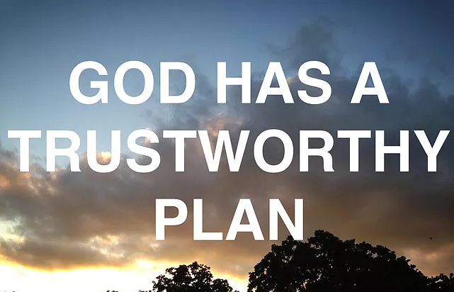 God Works All Things Together To His Plan