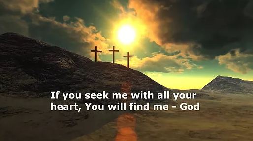 If You Seek Him, He Will Let You Find Him