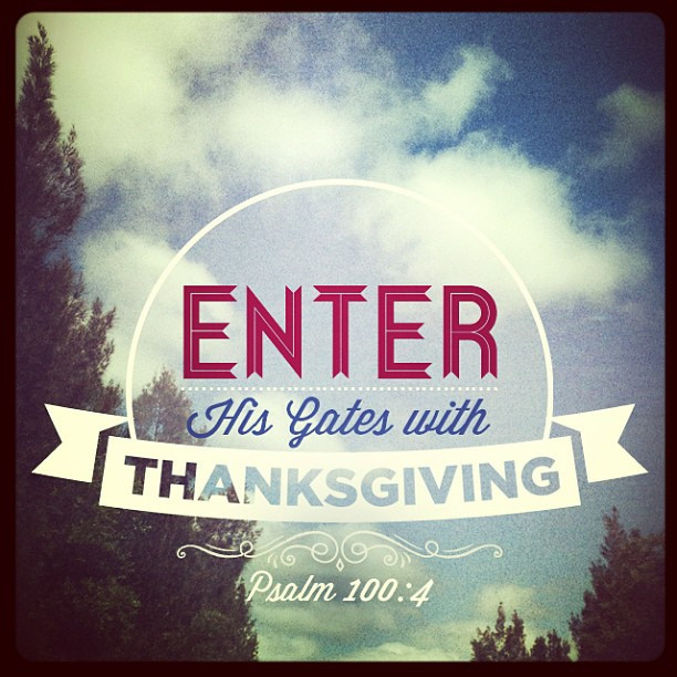 Entering His Gates With Thanksgiving