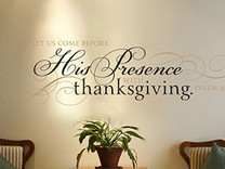 Come Before His Presence With Thanksgiving