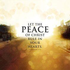Letting Peace Rule In Your Heart