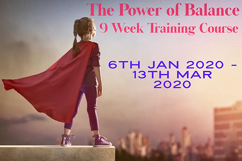The Power of Balance 9 Week Online Course 6th January 2020