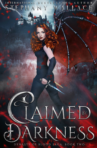 Claimed by Darkness, Dynasty of Blood Saga Book 2.